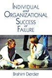 Individual and Organizational Success or Failure, Brahim Derder, 0595217192