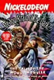 Tale of the Mogul Monster (Are You Afraid of the Dark?) by David Cody (1999-02-01)