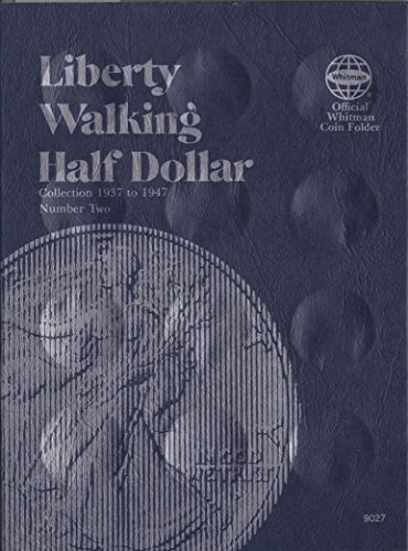 0-307-09027-2 Liberty Walking Half Dollars 1937-1947 Volume 2 Whitman No 9027 Coin; Album, Binder, Board, Book, Card, Collection, Folder, Holder, Page, Portfolio, Publication, Set, Volume