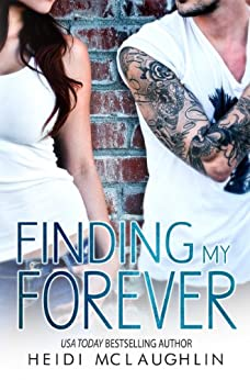 Finding My Forever (The Beaumont Series Book 3) by [McLaughlin, Heidi]