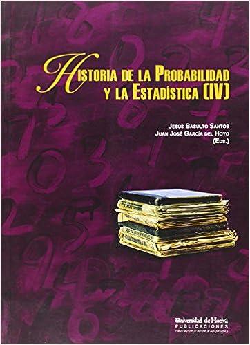 Historia de la Probabilidad y la Estadística [IV]