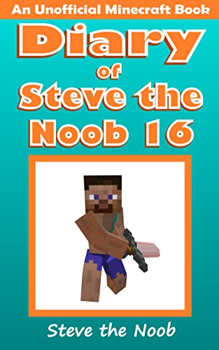 Diary of Steve the Noob 16 (An Unofficial Minecraft Book) (Diary of Steve the Noob - New Villager Drew