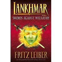 Lankhmar Volume 4: Swords Against Wizardry