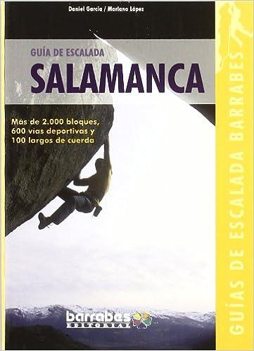 Guia de escalada de Salamanca Guias De Escalada Barrabes ...