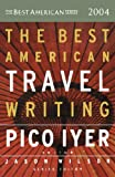 The Best American Travel Writing 2004