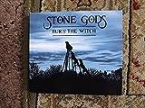 Burn the Witch by Stone Gods