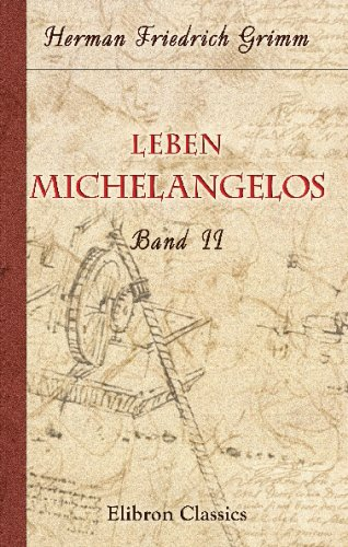 Leben Michelangelos: Band II (German Edition) ebook