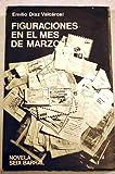 Figuraciones en el mes de Marzo, Emilio Diaz Valcarcel, 084773627X