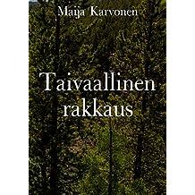 Taivaallinen rakkaus (Finnish Edition)
