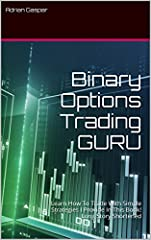 Long Stories Shortened In 10 Pages!Learn How To Trade Binary Options With Simple Strategies.-What are Binary Options-Master your Risk and Money Management-Learn Simple Trading Strategies-Discover 10 Keys to Trade Binary Options Successfully! ...