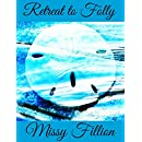 Retreat To Folly (Jesus on Folly #1)
