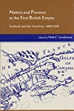 Nation and Province in the First British Empire, , 0838754880