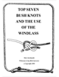 Top Seven Knots and the Use of the Windlass