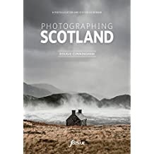 Photographing Scotland: A photo-location and visitor guidebook