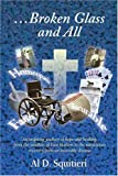 img - for ...Broken Glass and All: An Inspiring Journey of Hope and Healing book / textbook / text book