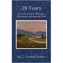 29 Years: A poetic journey through a depressed and anxious mind
