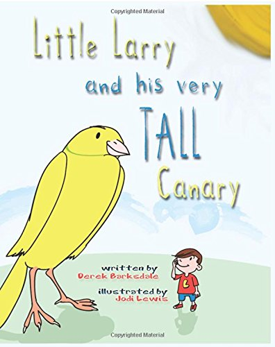 Little Larry and his very tall canary ebook