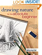 #8: Drawing Nature for the Absolute Beginner: A Clear & Easy Guide to Drawing Landscapes & Nature (Art for the Absolute Beginner)