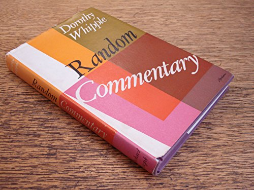 Random commentary (compiled from note-books and journals kept from 1925 onwards