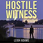 Hostile Witness: The Kate Ford Mysteries, Book 1 | Leigh Adams