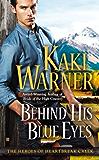 Behind His Blue Eyes (Heroes of Heartbreak Creek Book 1)