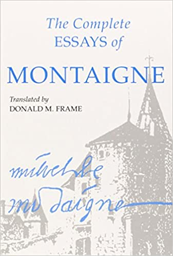the complete essays of montaigne hardback Complete essays by michel de montaigne starting at $833 complete essays has 2 available editions to buy at alibris.