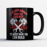 pin up car seat covers - Hot Rod Coffee Mug - It's What You Can Build - Funny 11 oz Black Ceramic Tea Cup - Cute and Humorous Hot Rod Lover Gifts with Hot Rod Sayings