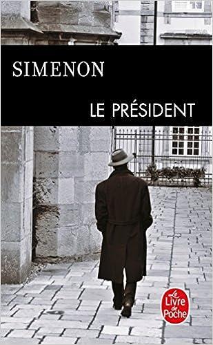 Le President Le Livre De Poche French Edition Georges