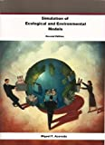 Simulation of Ecological and Environmental Models 9781593991418