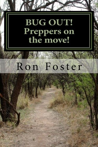 BUG OUT! Preppers on the move! (Prepper Trilogy. Book 2) by [Foster, Ron]