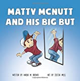 img - for Matty McNutt and His Big But book / textbook / text book