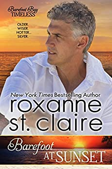 Barefoot at Sunset (Barefoot Bay Timeless Book 1) by [St. Claire, Roxanne]