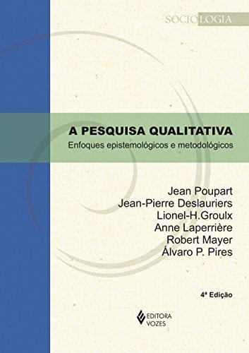 A pesquisa qualitativa: enfoques epistemológicos e metodológicos