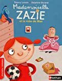 img - for Mademoiselle Zazie : Mademoiselle Zazie et la robe de Max book / textbook / text book