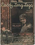Dear Old Daddy Long Legs, Selected by and Dedicated to Mary Pickford