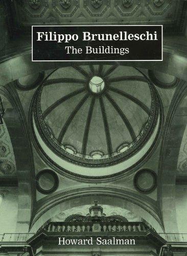 Filippo Brunelleschi: The Buildings