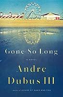 Gone So Long: A Novel