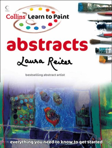 Abstracts (Collins Learn to Paint) (Collins Abstract Painting)