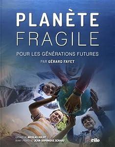 """Afficher """"Planète fragile pour les générations futures"""""""