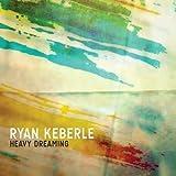 Heavy Dreaming by Ryan Keberle (2010-03-16)
