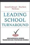 Leading School Turnaround: How Successful Leaders Transform Low-Performing Schools