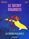 img - for Altor, tome 3 : Le Secret d'Aur lys book / textbook / text book