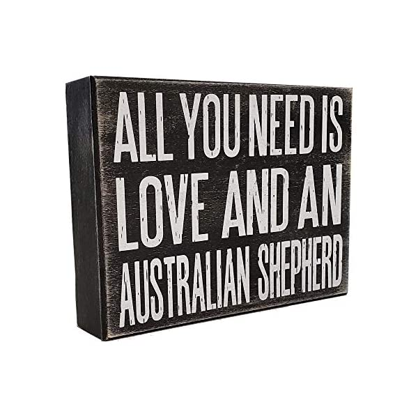 JennyGems All You Need is Love and an Australian Shepherd - Stand Up Wooden Box Sign - Australian Shepherd Home Decor - Aussie Sheperd Decorations and Accessories - Dog Artwork, Queensland, 1