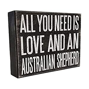 JennyGems All You Need is Love and a Australian Shepherd - Stand Up Wooden  Box Sign - Australian Shepherd Home Decor - Aussie Sheperd Decorations and