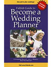 Fabjob Guide to Become a Wedding Planner [With CDROM]
