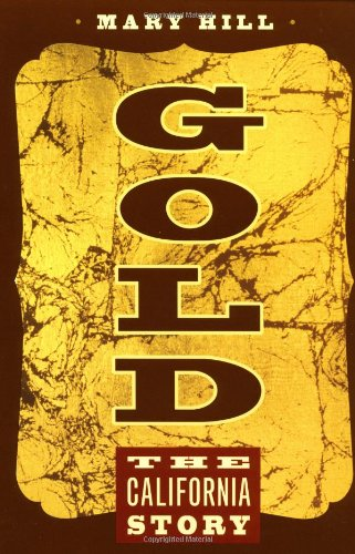 Download Gold: The California Story PDF