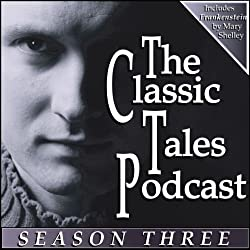 The Classic Tales Podcast, Season Three