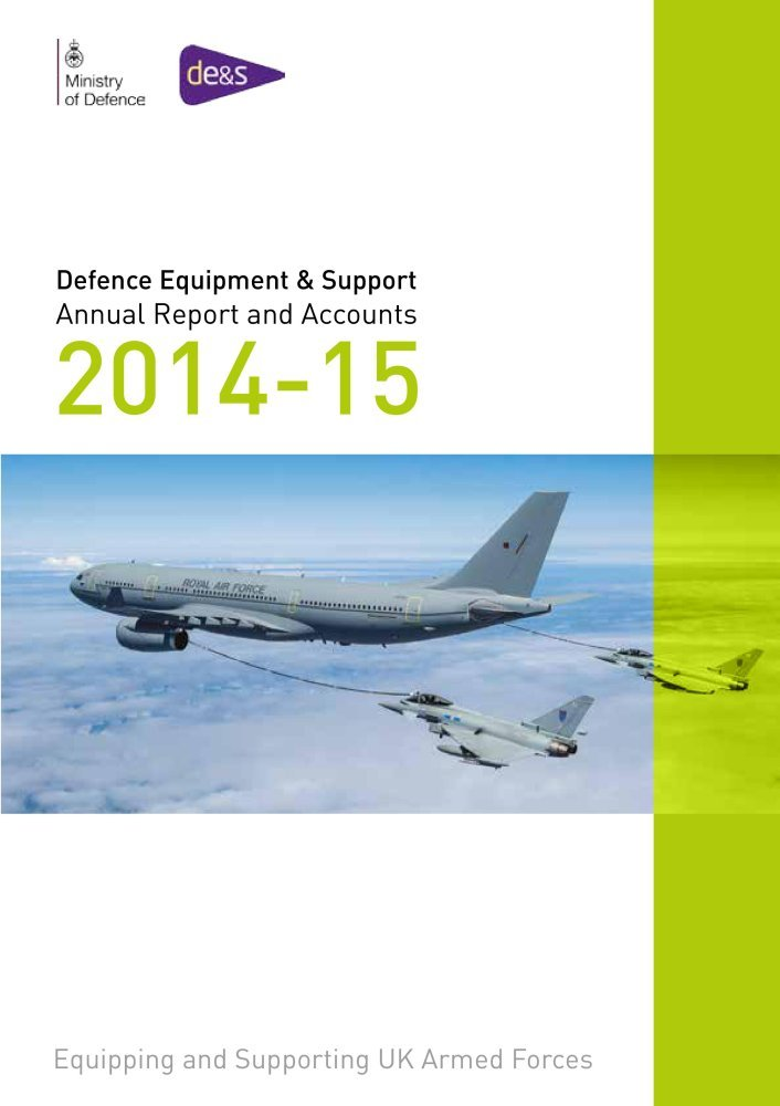 Read Online Defence Equipment & Support annual report and accounts 2014-15: for the year ended 31 March 2015 (House of Commons Papers) pdf