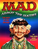 Mad about the Sixties, Usual Gang of Idiots Staff, 0316334189