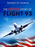 Portrait of Courage: The Hidden Story of Flight 93